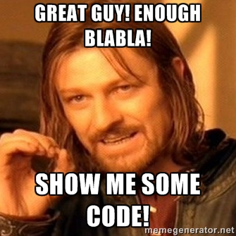 Show me some code!