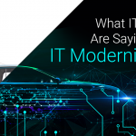 What IT leaders are saying about IT modernization [INFOGRAPHIC]