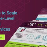 Six Ways to Scale Enterprise-Level APIs and Microservices