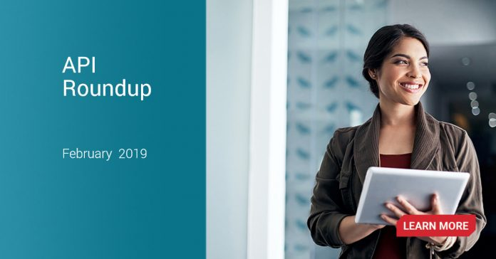 API Roundup – The latest API news for February 2019