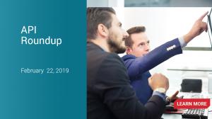 API News Roundup – February 22, 2019