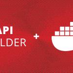 API Builder and Docker