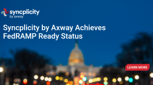Axway achieves FedRAMP Ready status for its content collaboration platform Syncplicity