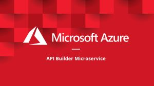 How to run an API Builder Microservice on Azure Container Instances