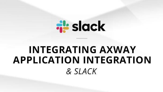 integrating Axway Application Integration and Slack