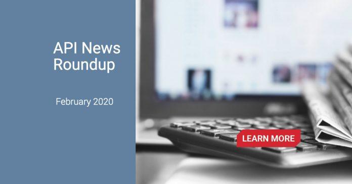 API News roundup february 2020