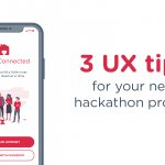 Three UX tips for your next hackathon project