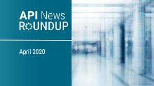 api news roundup april 2020