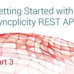 Syncplicity REST APIs part 3
