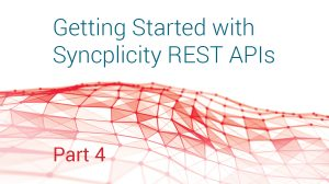 Getting Started with Syncplicity REST APIs