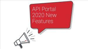 API Portal 2020 new features