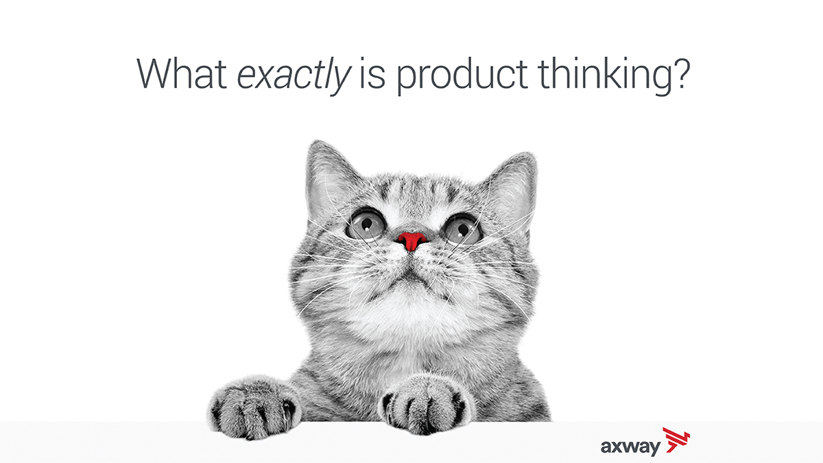 What Is Product Thinking?