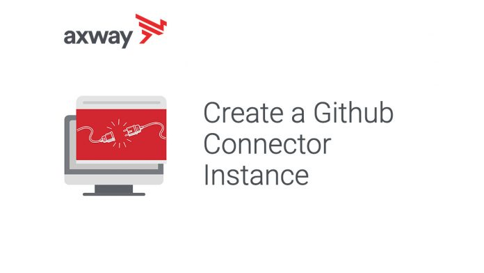 AMPLIFY Integration Builder - How To Create a Github Connector Instance