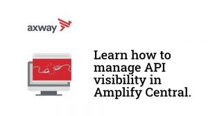 Manage API visibility in Amplify Central