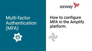 Multi-factor authentication in the Amplify Platform