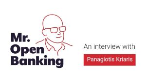 Mr. Open Banking interview with Pangiotis Kriaris