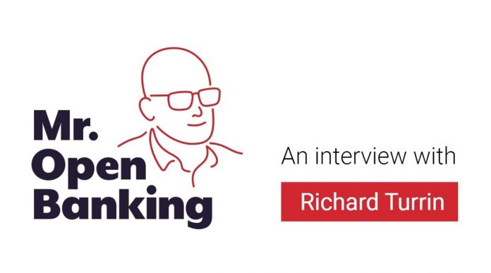 Mr Open Banking An interview with Richard Turrin