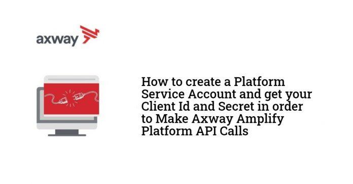 Axway Amplify Platform API calls