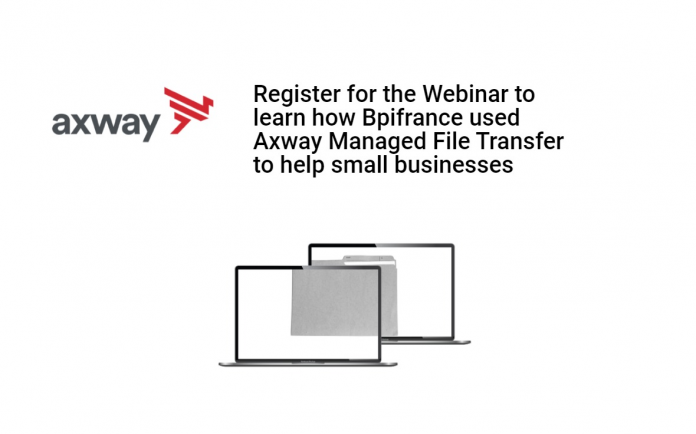 Bpifrance used Axway Managed File Transfer webinar