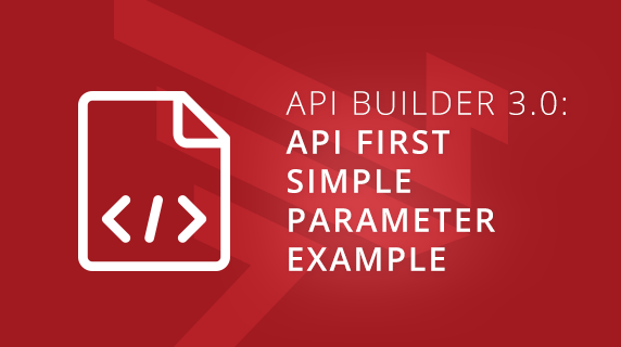 API Builder 3 0: API First Simple Parameter Example