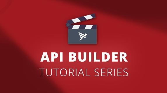 API Builder Tutorial Series Ch  1: Setup & Tour