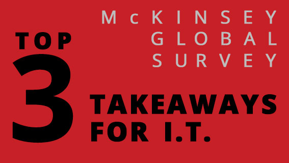 Top Three Takeaways For IT From The 2013 McKinsey Global Survey