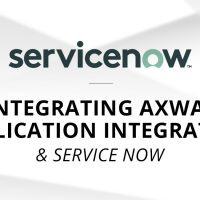Integrating Axway Application Integration and Service Now